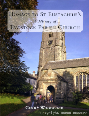 Homage to St Eustachius's, A History of Tavistock Parish Church product photo