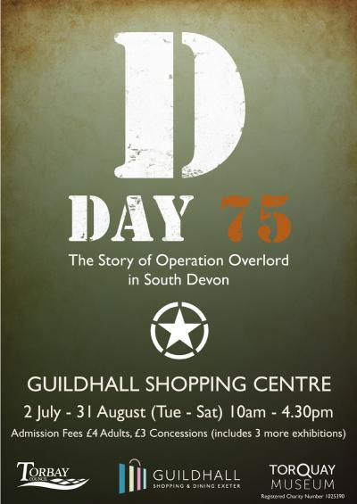 D Day 75: The Story of Operation Overlord in South Devon